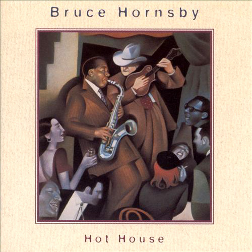 Bruce-Hornsby - Hot House