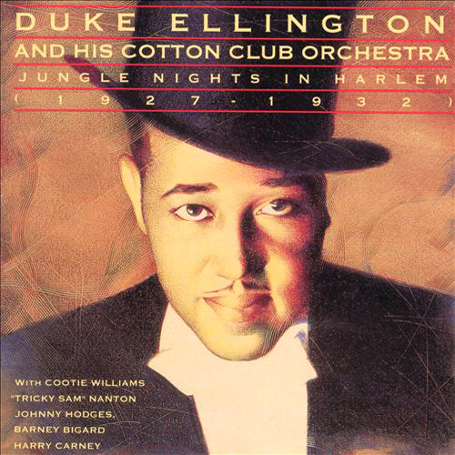 Duke Ellington – Jungle Nights in Harlem