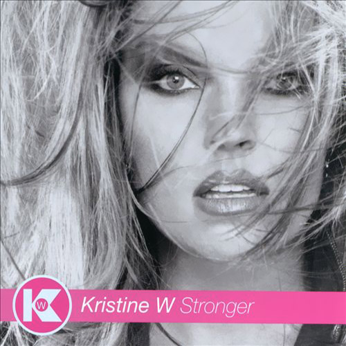 Kristine W. - Stronger