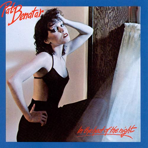 Pat Benatar - In the Heat of the Night