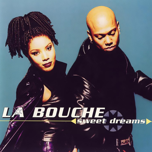 LA Bouche - Sweet Dreams