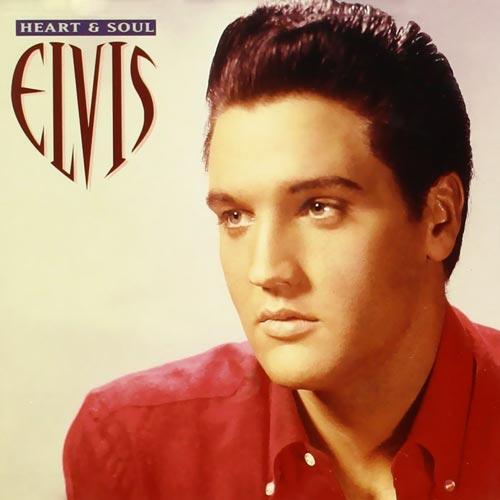 Elvis - Heart & Soul