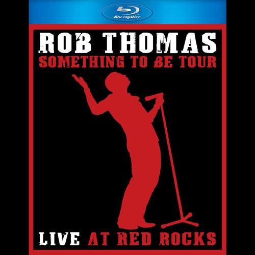 Rob Thomas - Something to Be Tour Live at Red Rocks