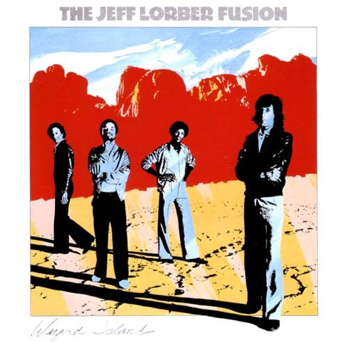 The Jeff Lorber Fusion - Wizard Island